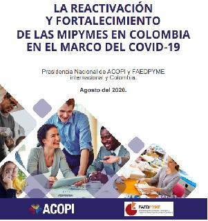 Reflexiones y propuestas para la reactivación y fortalecimiento de las Mipymes en colombia en el marco del COVID 19