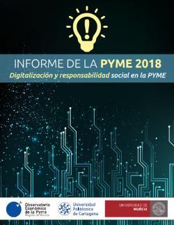 Digitalización y responsabilidad social en la PYME - Informe de la pyme 2018 (Murcia)