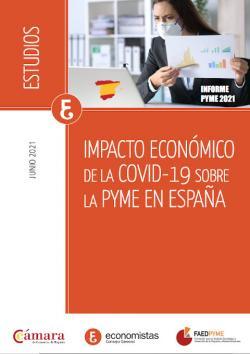 Impacto económico de la COVID-19 sobre la PYME en España (Junio 2021)