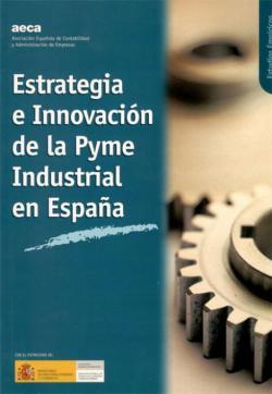 Estrategia e Innovación de la Pyme Industrial en España (2004)