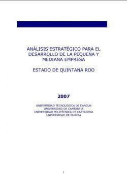 Análisis estratégico para el desarrollo de la pequeña y mediana empresa: Estado de Quintana Roo (2007)
