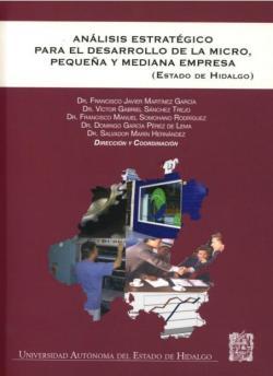 Análisis estratégico para el desarrollo de la pequeña y mediana empresa: Estado de Hidalgo (2008)